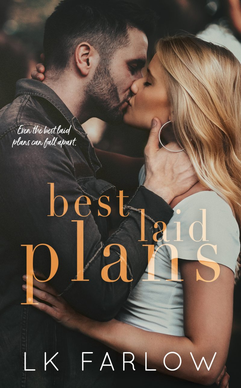 Cover Reveal: Best Laid Plans by LK Farlow