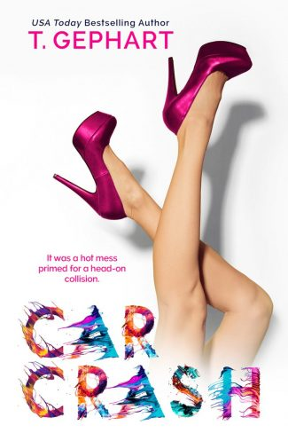 Cover Reveal: Car Crash (Collision #2) by T Gephart