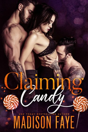 Cover Reveal: Claiming Candy by Madison Faye