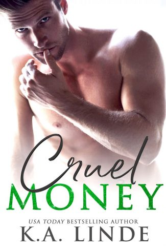 Cover Reveal: Cruel Money (Cruel Trilogy #1) by KA Linde