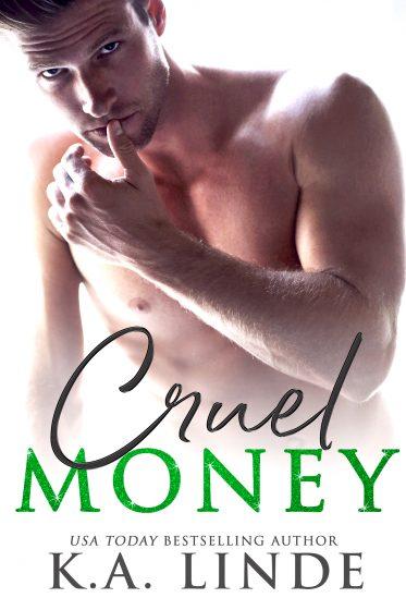 Cover Reveal: Cruel Money (Cruel Trilogy #1) by KA Linde