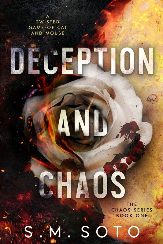 Cover Reveal: Deception and Chaos (Chaos #1) by SM Soto