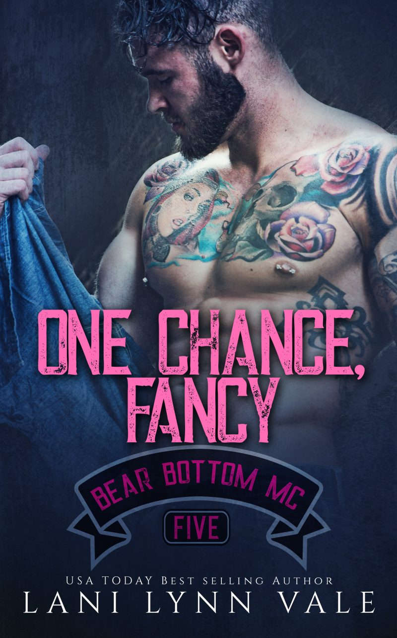 Cover Reveal: One Chance, Fancy (Bear Bottom Guardians MC #5) by Lani Lynn Vale
