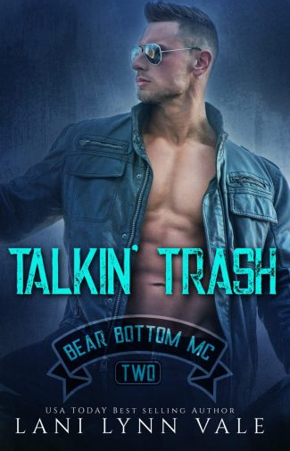 Release Day Blitz: Talkin' Trash (Bear Bottom Guardians MC #2) by Lani Lynn Vale