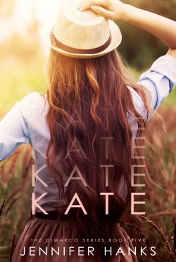 Cover Reveal: Kate (The Dimarco Series #5) by Jennifer Hanks