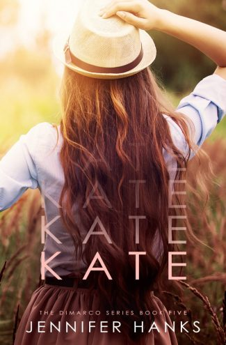 Cover Reveal: Kate (Dimarco #5) by Jennifer Hanks