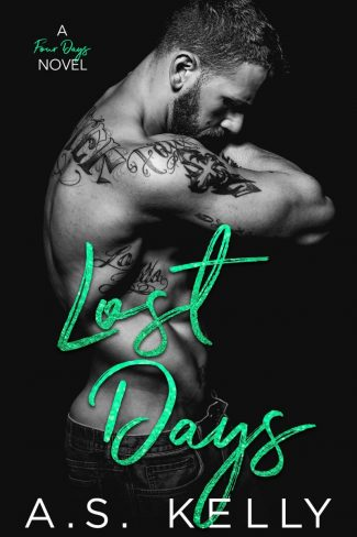 Cover Reveal: Lost Days (Four Days #4) by AS Kelly