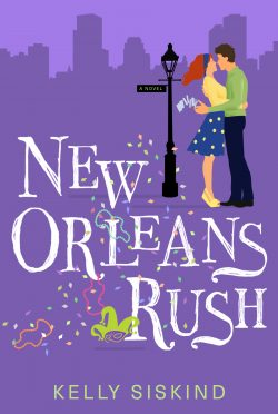 Cover Reveal & Giveaway: New Orleans Rush by Kelly Siskind