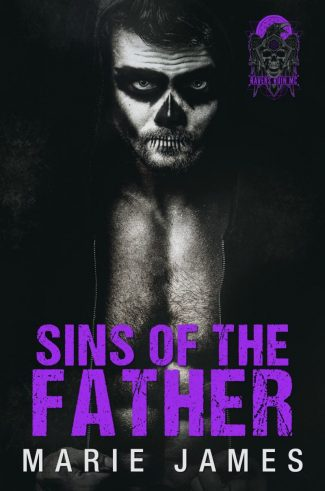 Cover Reveal: Sins of the Father (Ravens Ruin MC #1) by Marie James