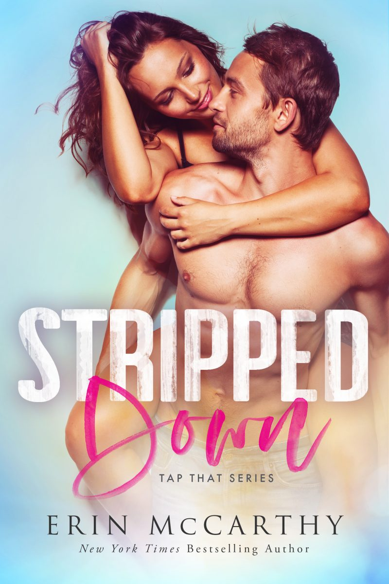 Cover Reveal: Stripped Down (Tap That #1) by Erin McCarthy
