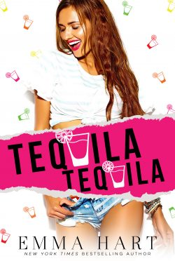 Cover Reveal: Tequila, Tequila by Emma Hart