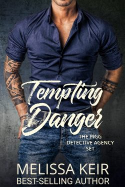 Cover Reveal: Tempting Danger (The Pigg Detective Agency Set #1-3) by Melissa Keir