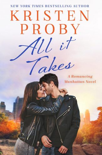 Cover Reveal: All It Takes (Romancing Manhattan #2) by Kristen Proby