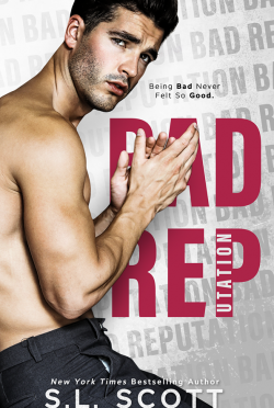 Cover Reveal & Giveaway: Bad Reputation by SL Scott