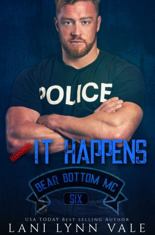 Cover Reveal: It Happens (Bear Bottom Guardians MC #6) by Lani Lynn Vale