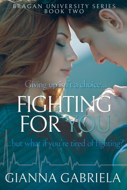 Cover Reveal: Fighting For You (Bragan University #2) by Gianna Gabriela