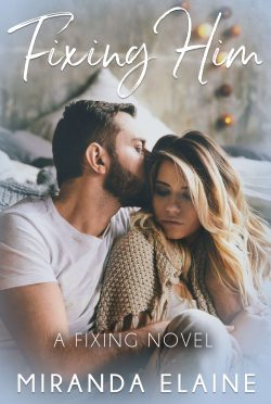 Cover Reveal: Fixing Him (Fixing #2) by Miranda Elaine