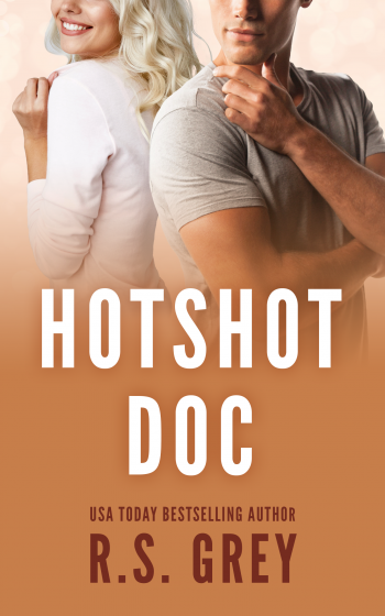 Cover Reveal: Hotshot Doc by RS Grey