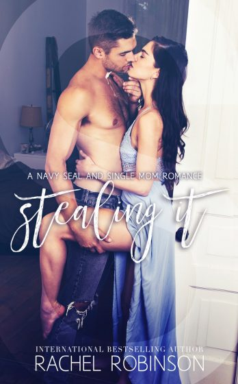 Cover Reveal: Stealing It (Bronze Bay SEALs #3) by Rachel Robinson