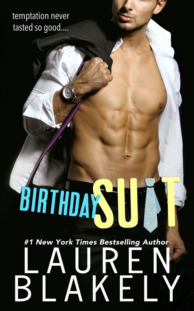 Cover Reveal: Birthday Suit by Lauren Blakely