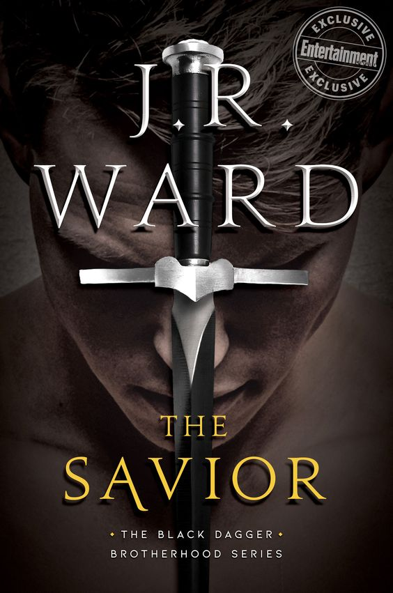 Cover Reveal: The Savior (Black Dagger Brotherhood #17) by JR Ward