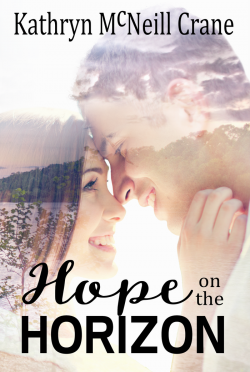 Cover Reveal: Hope on the Horizon (Tomorrows #3) by Kathryn McNeill Crane