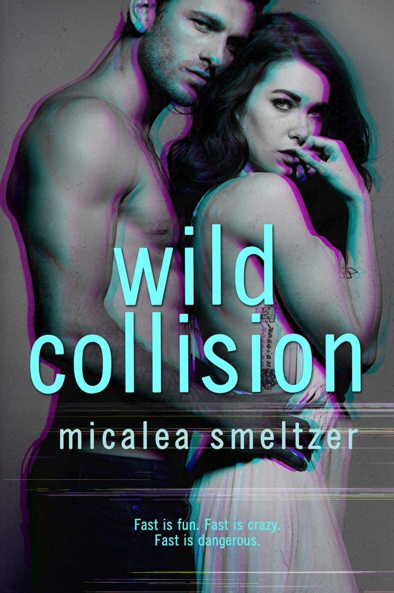 Cover Reveal: Wild Collision (The Wild #1) by Micalea Smeltzer