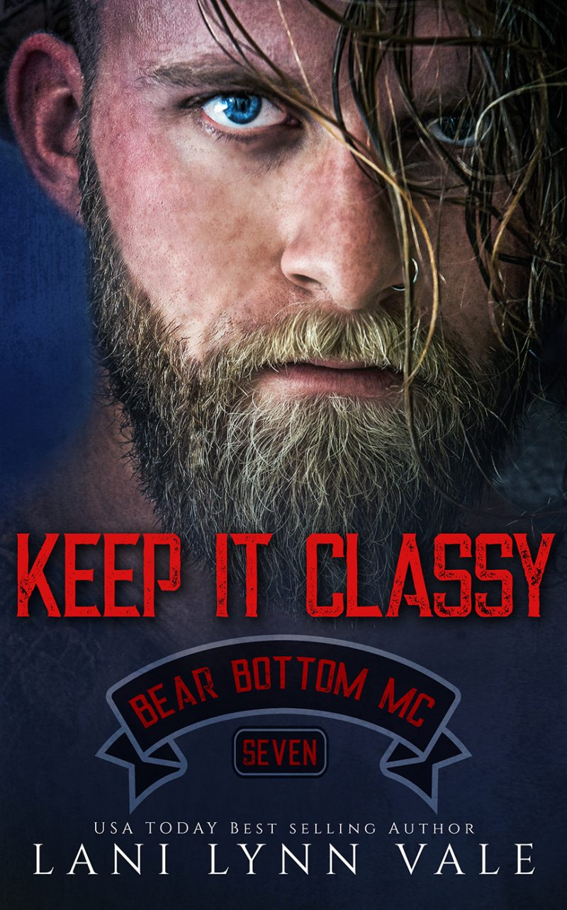 Cover Reveal: Keep It Classy (Bear Bottom Guardians MC #7) by Lani Lynn Vale