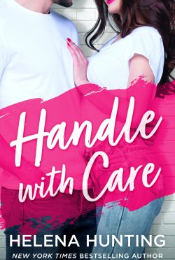 Cover Reveal: Handle With Care by Helena Hunting