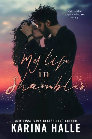 Cover Reveal: My Life in Shambles by Karina Halle