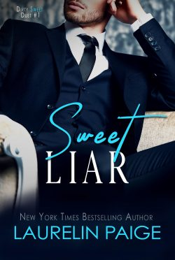 Cover Reveal: Sweet Liar (Dirty Sweet #1) by Laurelin Paige