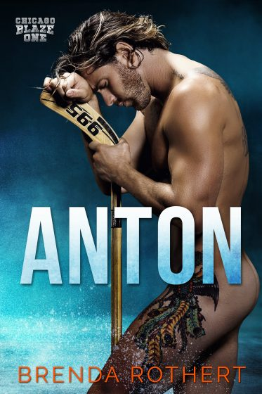 Release Day Blitz: Anton (Chicago Blaze #1) by Brenda Rothert