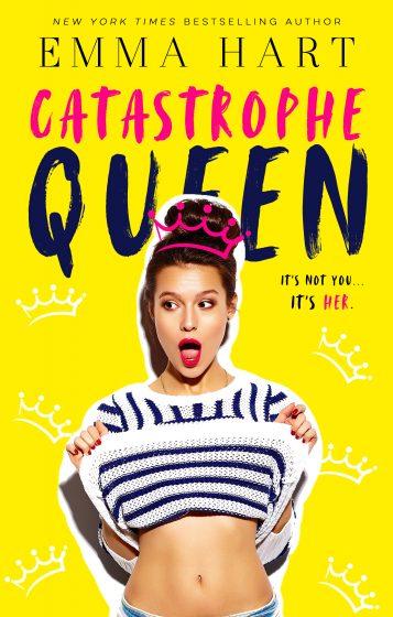 Release Day Blitz: Catastrophe Queen by Emma Hart