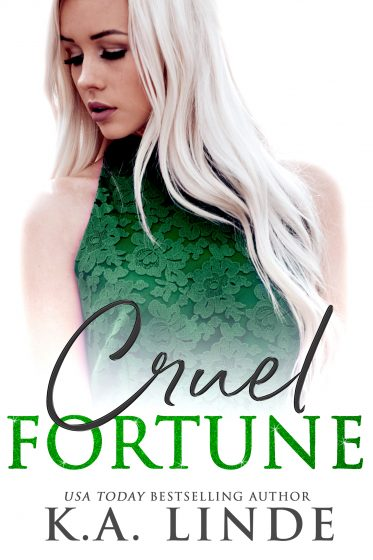 Cover Reveal: Cruel Fortune (Cruel Trilogy #2) by KA Linde