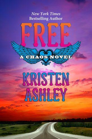 Release Day Blitz: Free (Chaos #6) by Kristen Ashley