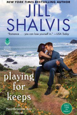 Release Day Blitz: Playing for Keeps (Heartbreaker Bay #7) by Jill Shalvis