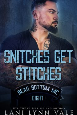 Cover Reveal: Snitches Get Stitches (Bear Bottom Guardians MC #8) by Lani Lynn Vale