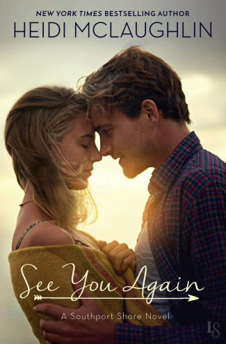 Cover Reveal: See You Again (Southport Shore #1) by Heidi McLaughlin