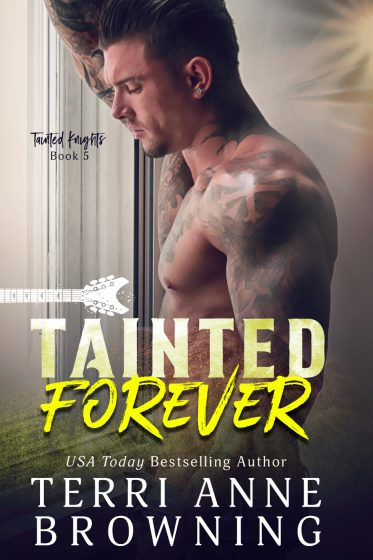 Release Day Blitz & Giveaway: Tainted Forever (Tainted Knights #5) by Terri Anne Browning