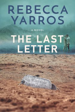 Excerpt Reveal: The Last Letter by Rebecca Yarros