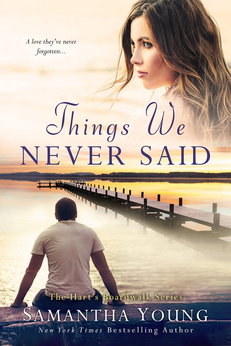 Cover Reveal: Things We Never Said (Hart's Boardwalk #3) by Samantha Young