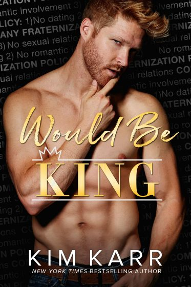 Cover Reveal: Would Be King by Kim Karr