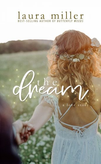 Cover Reveal: The Dream by Laura Miller