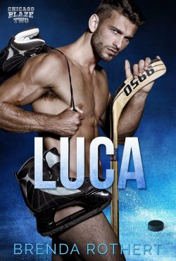 Cover Reveal: Luca (Chicago Blaze #2) by Brenda Rothert