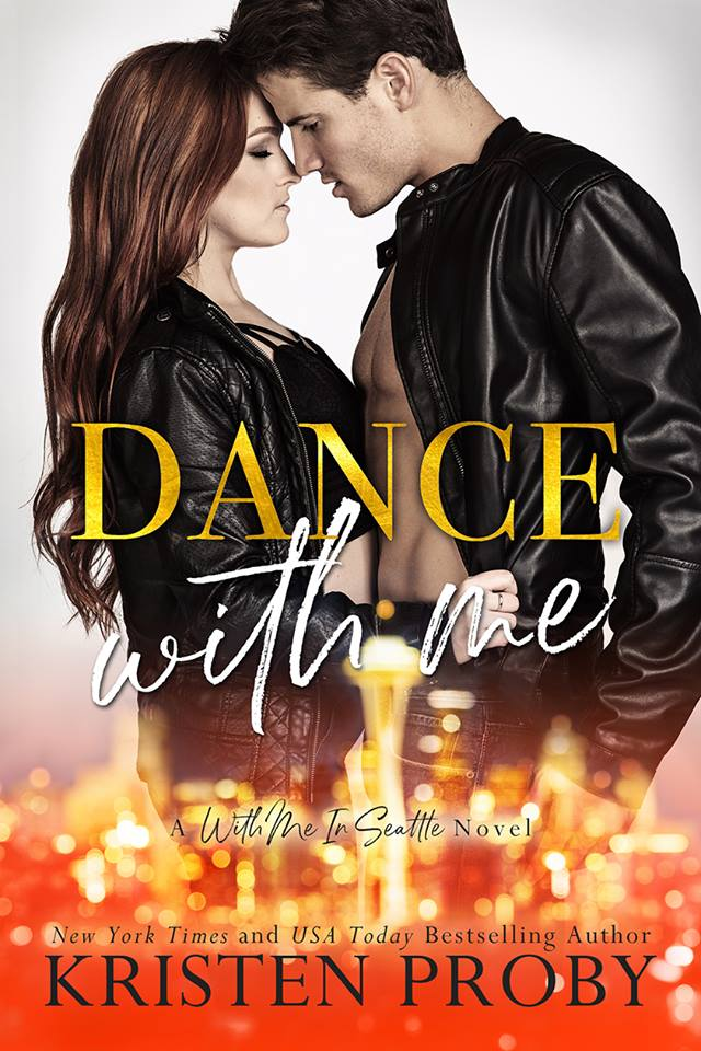 Cover Reveal: Dance With Me (With Me In Seattle #12) by Kristen Proby