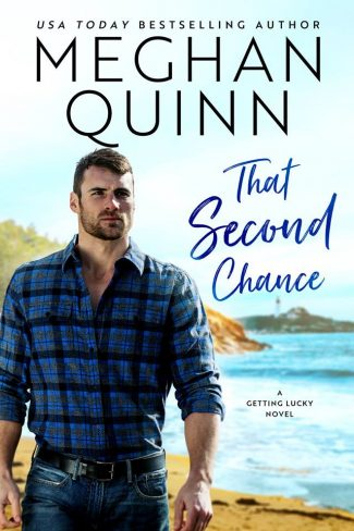 Cover Reveal: That Second Chance (Getting Lucky #1) by Meghan Quinn
