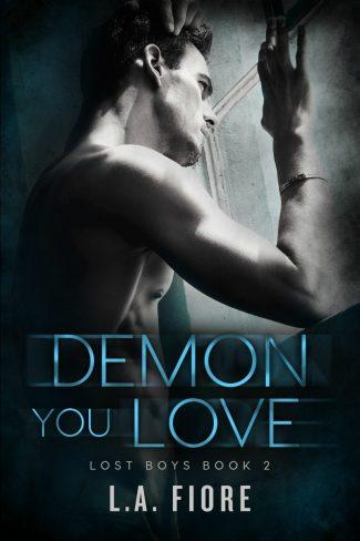 Cover Reveal: Demon You Love (Lost Boys #2) by LA Fiore