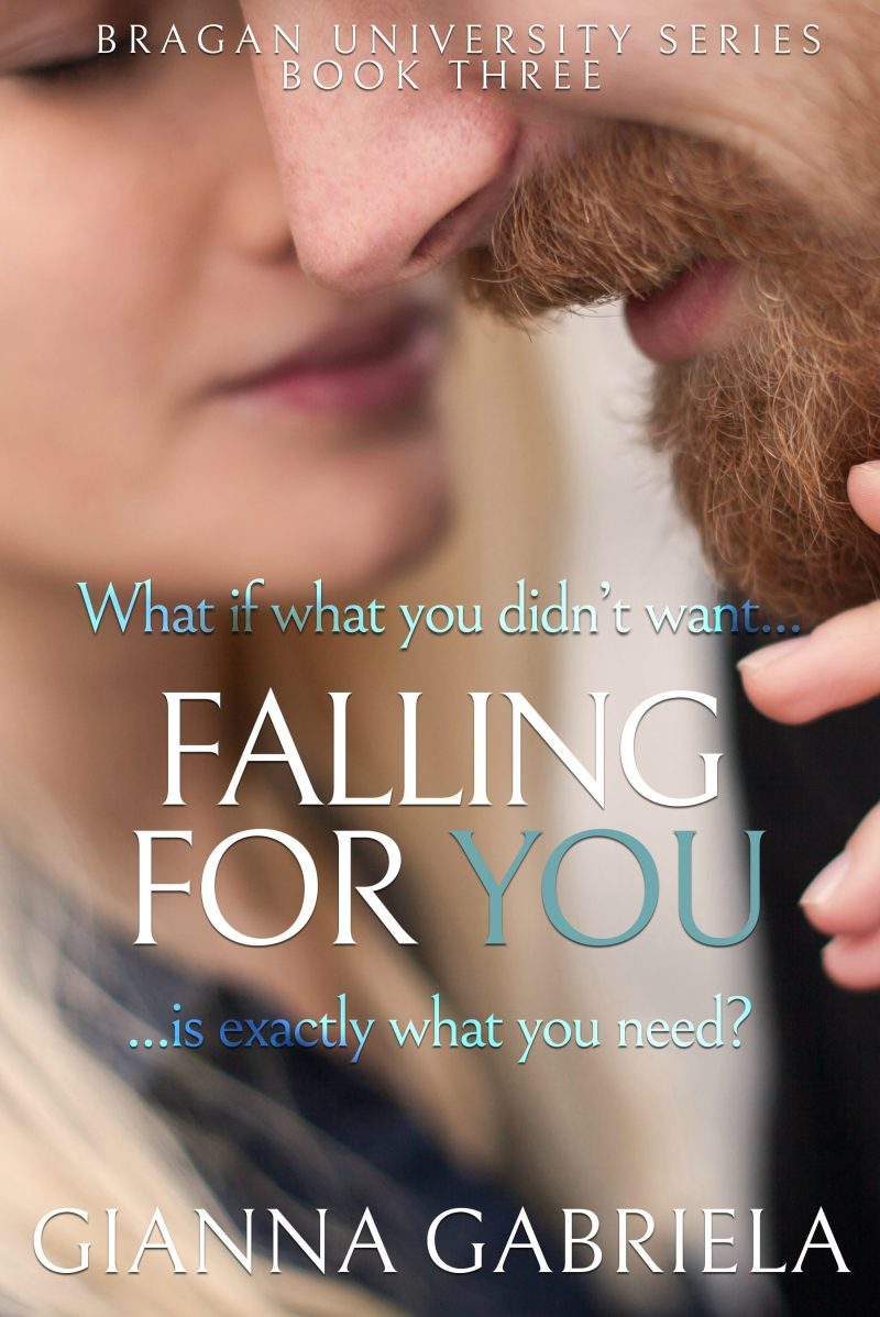 Cover Reveal & Giveaway: Falling For You (Bragan University Series #3) by Gianna Gabriela