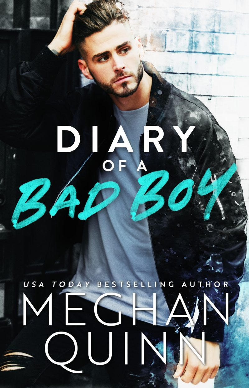 Cover Reveal: Diary of a Bad Boy by Meghan Quinn