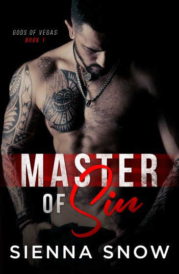 Cover Reveal: Master of Sin (Gods of Vegas #1) by Sienna Snow